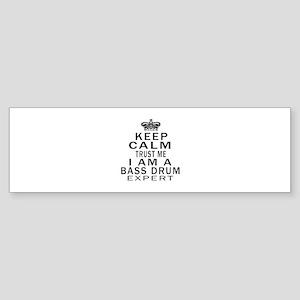 I Am Bass Drum Expert Sticker (Bumper)