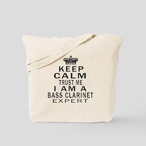I Am Bass Clarinet Expert Tote Bag