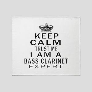 I Am Bass Clarinet Expert Throw Blanket
