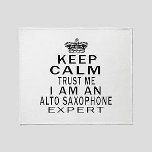 I Am Alto Saxophone Expert Throw Blanket