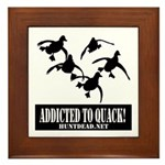 Addicted To Quack Framed Tile