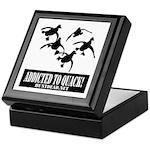 Addicted To Quack Keepsake Box