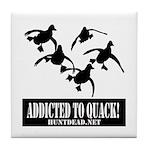 Addicted To Quack Tile Coaster