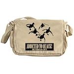 Addicted To Quack Messenger Bag