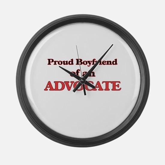 Proud Boyfriend of a Advocate Large Wall Clock