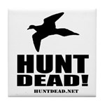 Hunt Dead Dove Tile Coaster