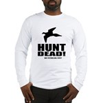 Hunt Dead Dove Long Sleeve T-Shirt