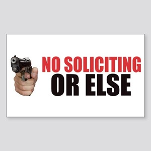 I Shoot First No Trespassing Soliciting Do Sticker