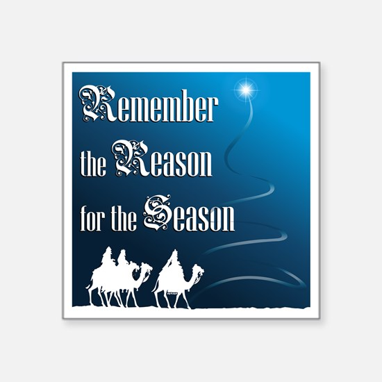 Remember the Reason for the Season Sticker
