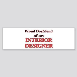 Proud Boyfriend of a Interior Desig Bumper Sticker