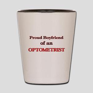 Proud Boyfriend of a Optometrist Shot Glass