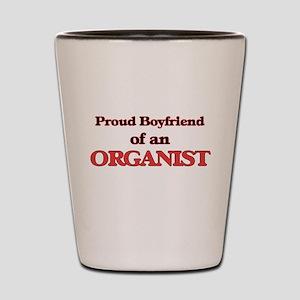 Proud Boyfriend of a Organist Shot Glass