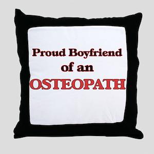 Proud Boyfriend of a Osteopath Throw Pillow