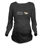 Chicken Wrangler Long Sleeve Maternity T-Shirt