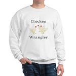 Chicken Wrangler Sweatshirt