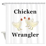 Chicken Wrangler Shower Curtain