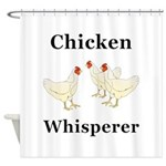 Chicken Whisperer Shower Curtain