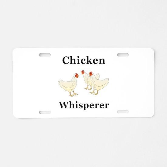 Chicken Whisperer Aluminum License Plate
