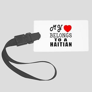 I Love Haitian Large Luggage Tag
