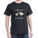 Chicken Rancher Dark T-Shirt