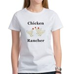 Chicken Rancher Women's T-Shirt