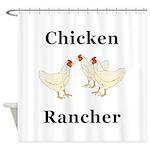 Chicken Rancher Shower Curtain