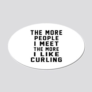 I Like More Curling 20x12 Oval Wall Decal