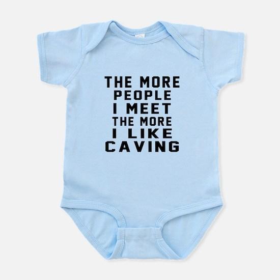 I Like More Caving Infant Bodysuit