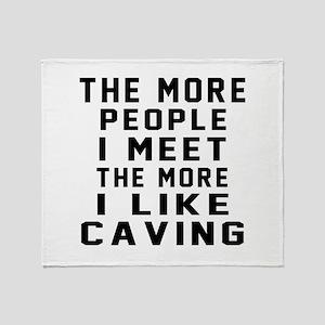 I Like More Caving Throw Blanket