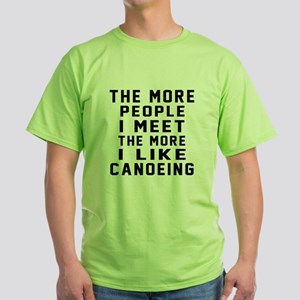 I Like More Canoeing Green T-Shirt