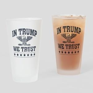 In Trump We Trust Drinking Glass