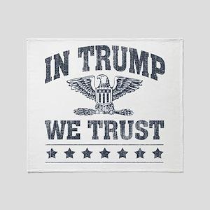 In Trump We Trust Throw Blanket