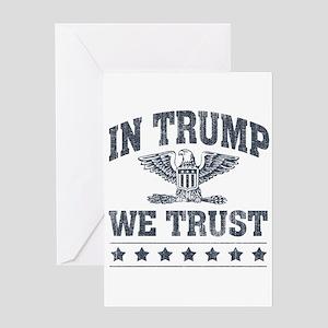 In Trump We Trust Greeting Card