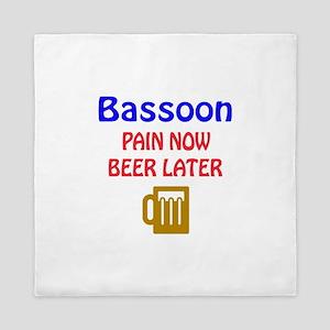 Bassoon Pain now Beer later Queen Duvet