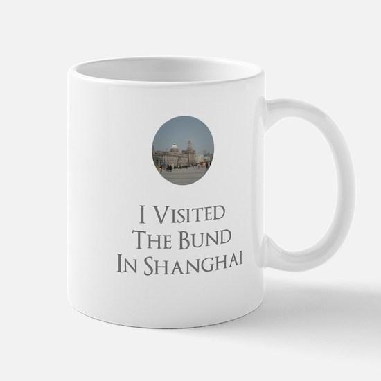 I Visited The Bund In Shanghai Mug