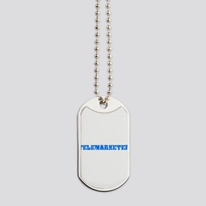 Telemarketer Blue Bold Design Dog Tags