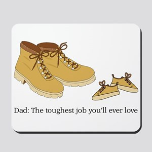 For Daddy Mousepad