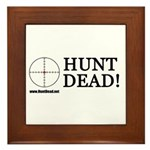 Hunt Dead Framed Tile