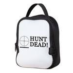 Hunt Dead Neoprene Lunch Bag