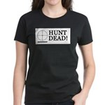 Hunt Dead Women's Dark T-Shirt