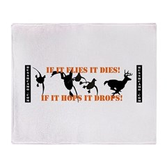 Flies It Dies, Hops It Drops Throw Blanket