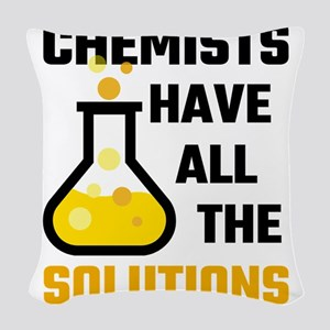 Chemists Have All The Solution Woven Throw Pillow