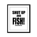 Shut Up And Fish_1 Framed Panel Print