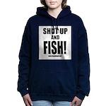 Shut Up And Fish_1 Women's Hooded Sweatshirt