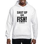 Shut Up And Fish_1 Hoodie