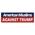 American Muslims Against Trump Bumper Sticker