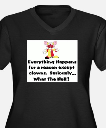 Everything happens for a reas Plus Size T-Shirt