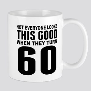 Look This Good 60th Birthday Mugs