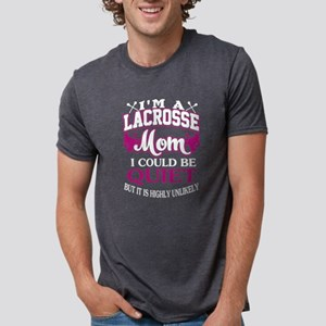I'm A Lacrosse Mom T Shirt T-Shirt