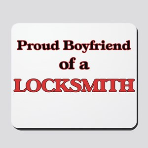 Proud Boyfriend of a Locksmith Mousepad